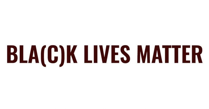 """Bold, black text in all capitals reads """"BLA(C)K LIVES MATTER"""""""