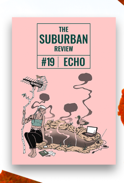 The Suburban Review's front cover is positioned in the centre of this image. It's a pale pink rectangle. The magazine's logo, theme and issue number are in a dark teal font. This sits in the top third of the rectangle. Below this is an illustration of a gender-nonspecific figure sitting beside a hole in the ground. They have a dark complexion with a white mullet pushed behind slightly pointed ears. They have flapping bats tattooed on their right arm. Their right hand is curled around a staff-like branch. A repurposed radio antenna sprouts out of the top of this. A small brown bird is perched on top of this antenna. The hole is encircled by brown rocks with grass poking out from cracks here and there. A green notebook, envelopes, pen and a smartphone are strewn across the ground near the figure's bare feet. A laptop is propped up on rocks at the opposite end of the hole. An unplugged set of headphones and cord are draped across the rock next to it. A serene mallard duck sits on the rock next to the laptop, gazing across at the figure. Three twisting speech bubbles rise out of the hole, drifting towards the top of the image like clouds. This overlays a background featuring geometric cut-outs of cliff faces. These rugged cliffs are a bright saturated orange with sparse green trees dotted across them. These collaged cliff images circle around a stark white backdrop in the image.