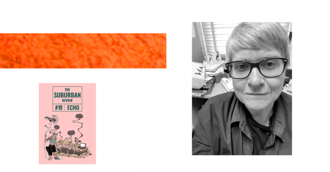 A collage of images, including the suburban review Issue 19 cover, a textured orange rectangle, and a greyscale portrait of Jill Jones. Jill has short hair swept across her forehead, dark rimmed glasses, and wears a collared shirt. She is smiling slightly. Her desk is in the background.