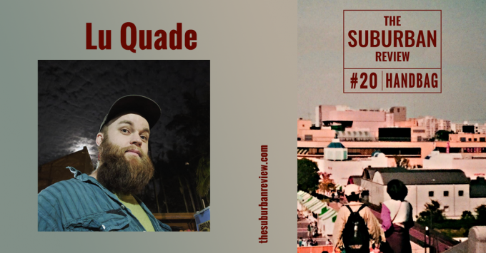 An image of Lu Quade beside and image of the Suburban Review #20 cover. Lu Quade has pale skin, an excellent brown beard that reaches down to the collar of a bright blue and green shirt. Lu is wearing a baseball cap and looking over the top of the camera with a neutral, relaxed expression.