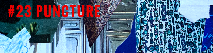 The red text #23 PUNCTURE sits in the top left corner, atop a blue-toned collage of textures and patterns.