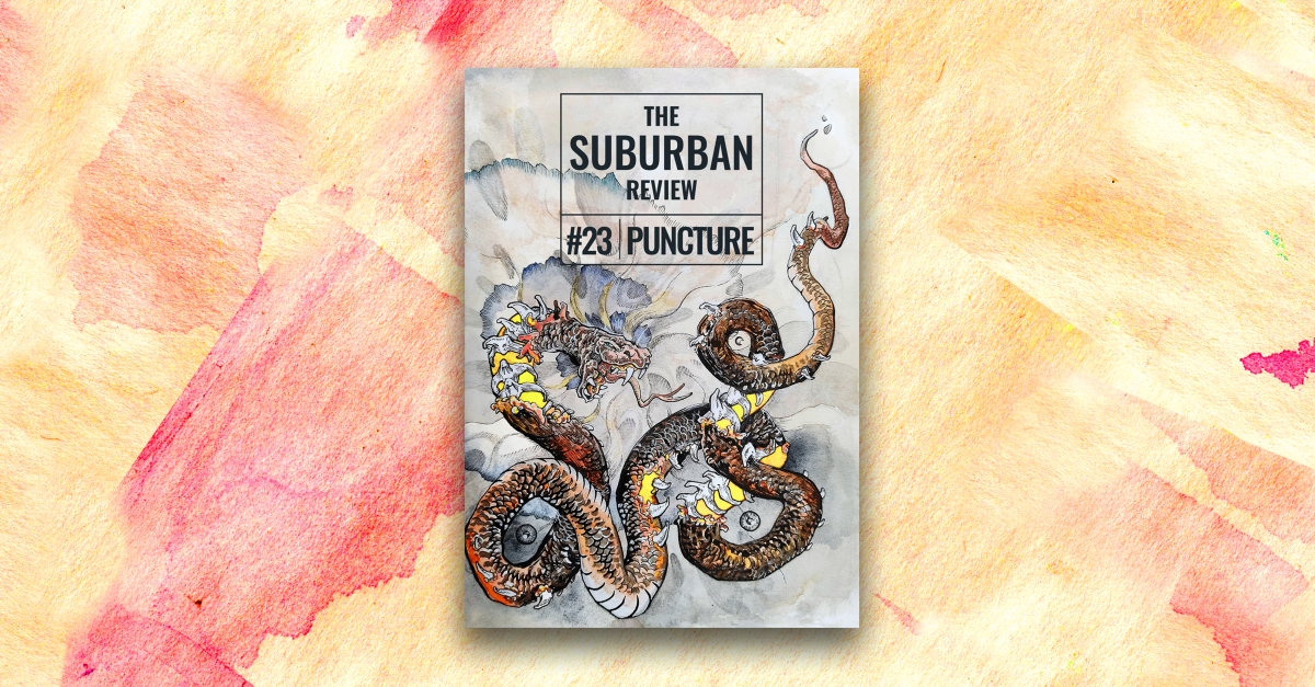 The cover for The Suburban Review 23 PUNCTURE sits in the middle of the image. It's on a background of watercolour-style patterns in yellow, orange and red.